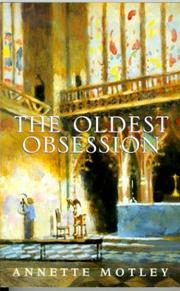 Cover of: The Oldest Obsession