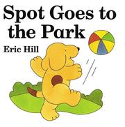 Spot goes to the park by Hill, Eric