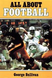 Cover of: All about Football | George Sullivan