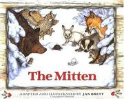 Cover of: The mitten: a Ukrainian folktale