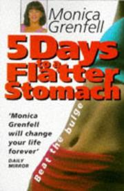 5 Days to a Flatter Stomach by Monica Grenfell