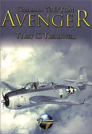 Cover of: Grumman Tbf/Tbm Avenger (Classic WWII Aviation) | Terry Treadwell