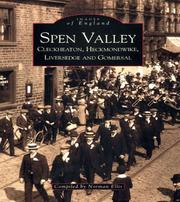 Cover of: Spen Valley, Cleckheaton, Heckmondwike, Liversedge and Gomersal | Norman Ellis