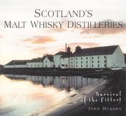 Cover of: Scotland's Malt Whisky Distilleries: Survival of the Fittest