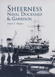 Cover of: Sheerness Naval Dockyard & Garrison