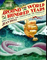 Cover of: Around the World in a Hundred Years: from Henry the Navigator to Magellan