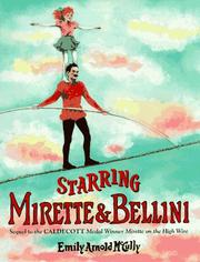 Starring Mirette and Bellini by Emily Arnold McCully