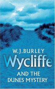 Cover of: Wycliffe and the Dunes Mystery | W. J. Burley