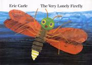 Cover of: The very lonely firefly