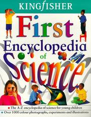 Cover of: The Kingfisher First Encyclopedia of Science (Encyclopedia)