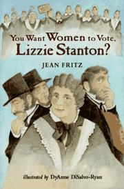 Cover of: You want women to vote, Lizzie Stanton?