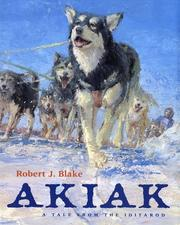 Cover of: Akiak: a tale from the Iditarod