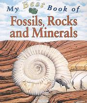 Cover of: My Best Book of Fossils, Rocks and Minerals (My Best Book Of...)