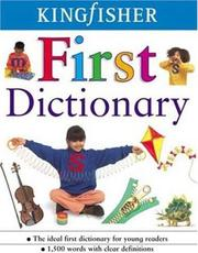 Cover of: The Kingfisher First Dictionary | John Grisewood