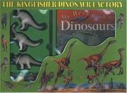 Cover of: The Kingfisher Dinosaur Factory