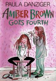 Cover of: Amber Brown goes fourth | Paula Danziger