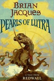 Cover of: Pearls of Lutra | Brian Jacques