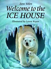 Cover of: Welcome to the ice house