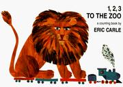 Cover of: 1, 2, 3 to the zoo | Eric Carle