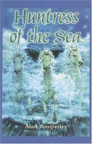 Cover of: Huntress of the Sea | Alan Temperley
