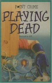 Cover of: Playing Dead (Point Crime) | Jill Bennett