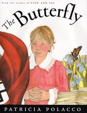 Cover of: The butterfly | Patricia Polacco