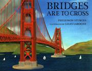 Cover of: Bridges Are to Cross