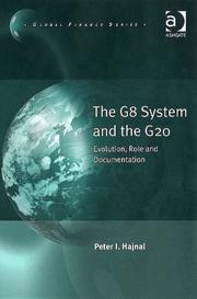 Cover of: The G8 System and the G20 (Global Finance)