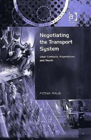 Cover of: Negotiating the Transport System (Transport and Society) | Fiona Raje