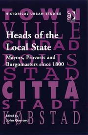 Cover of: Heads of the Local State (Historical Urban Studies) | John Garrard