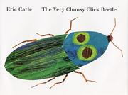 Cover of: The very clumsy click beetle