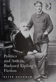 Cover of: Politics and awe in Rudyard Kipling's fiction