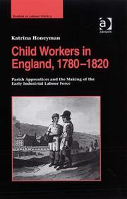 Cover of: Child Workers in England, 1780-1820 | Katrina Honeyman