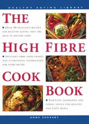 Cover of: The High Fibre Cookbook (Healthy Eating Library)
