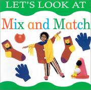 Cover of: Let's Look at Mix and Match (Let's Look At...(Lorenz Board Books)) | Lorenz Children's Books