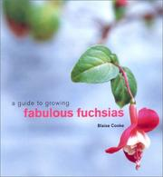 Cover of: A Guide to Growing Fabulous Fuchsias (Guide to Growing...)