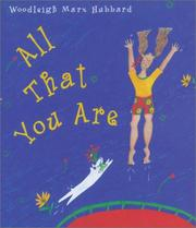 Cover of: All That You Are | Woodleigh Marx Hubbard