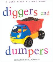 Cover of: Diggers & Dumpers (Very First Picture Books (Lorenz Hardcover)) | Nicola Tuxworth