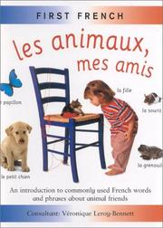 Cover of: Les Animaux, Mes Amis (First French) | Veronique Leroy-Bennett