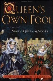 Cover of: Queen's own fool: a novel of Mary Queen of Scots