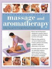 Cover of: The Complete Book of Massage and Aromatherapy | Catherine Stuart