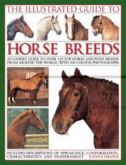 Cover of: The Illustrated Guide to Horse Breeds | Judith Draper