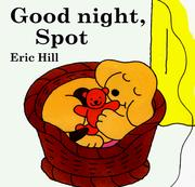 Cover of: Good night, Spot | Eric Hill