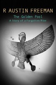 Cover of: The Golden Pool: A Story of a Forgotten Mine