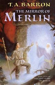Cover of: The mirror of Merlin: Lost Years of Merlin, Book 4