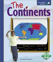Cover of: The Continents (Spyglass Books) | Jennifer Waters