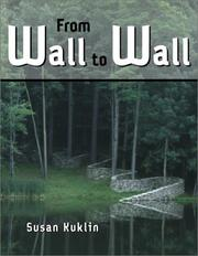 Cover of: From Wall to Wall | Susan Kuklin