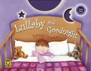 Cover of: Lullaby and Goodnight | DK Publishing