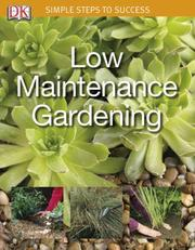 Cover of: Low Maintenance Garden | DK Publishing
