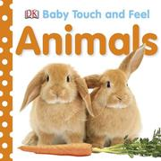 Cover of: Animals (Baby Touch and Feel) | DK Publishing